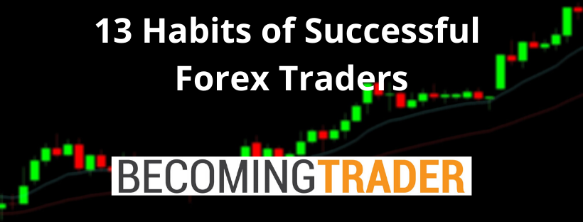 13 Habits of Successful Forex Trader