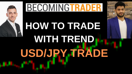 How to Trade Forex with Major Trend Direction – USD/JPY Live Trade