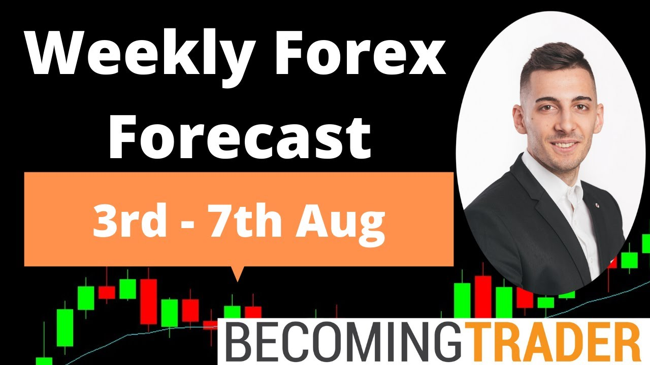 Weekly Forex Forecast 3rd to 7th August 2020