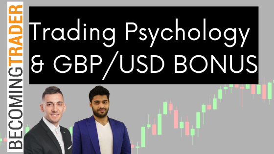 Trading Psychology Tips | GBP/USD Swing Trade Update