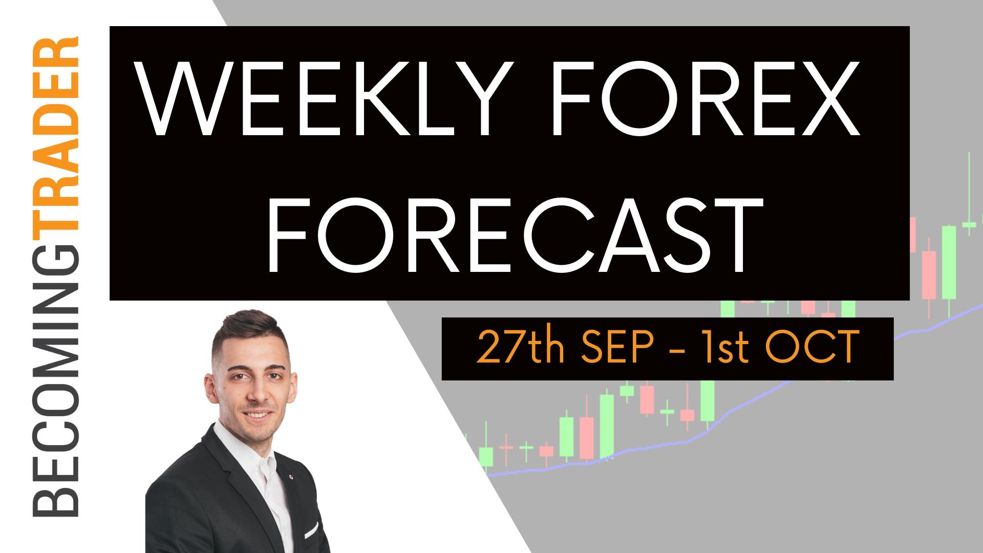 Weekly Forex Forecast 27th Sep to 1st Oct 2021 | EURUSD , GBPUSD , AUDUSD , NZDUSD , USDCAD , USDJPY